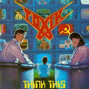 Toxik: Think This - Cover