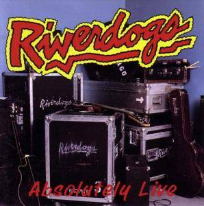Riverdogs: Absolutely Live - Cover