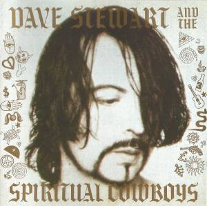 Cover - Dave Stewart And The Spiritual Cowboys: Dave Stewart And The Spiritual Cowboys