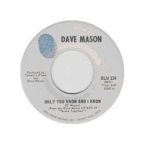 Dave Mason: Only You Know And I Know - Cover