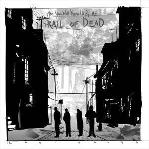 ...And You Will Know Us By The Trail Of Dead: Lost Songs