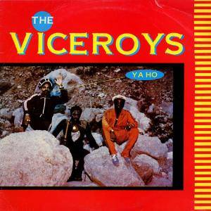 Cover - Viceroys, The: Ya Ho