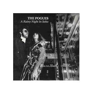 The Pogues: Rainy Night In Soho, A - Cover