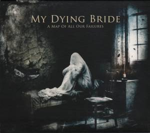 My Dying Bride: A Map Of All Our Failures (CD) - Bild 1