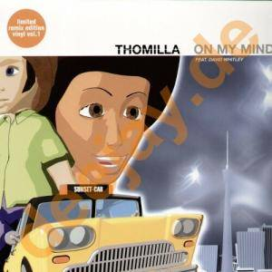 Cover - DJ Thomilla: On My Mind [ Limited Remix Edition Vinyl Vol. 1 ]