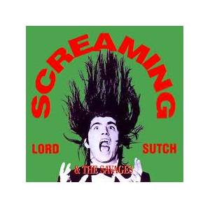Cover - Screaming Lord Sutch & The Savages: Screaming Lord Sutch & The Savages
