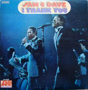 Cover - Sam & Dave: I Thank You