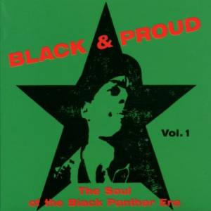 Cover - Derrick Harriott: Black & Proud Vol. 1 - The Soul Of The Black Panther Era
