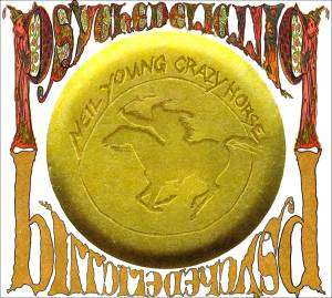 Cover - Neil Young & Crazy Horse: Psychedelic Pill