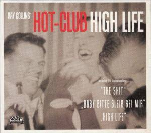 Ray Collins' Hot Club: High Life - Cover
