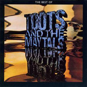 Cover - Toots & The Maytals: Best Of Toots And The Maytals, The