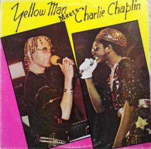 Cover - Yellowman: Yellow Man Meet's Charlie Chaplin