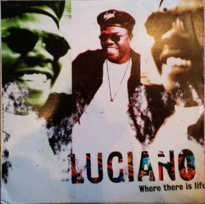 Cover - Luciano: Where There Is Life
