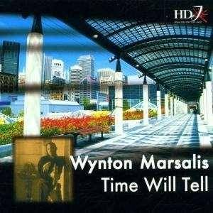 Wynton Marsalis: Time Will Tell - Cover