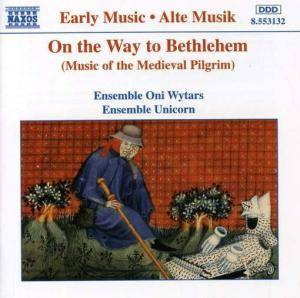 Ensemble Unicorn: On The Way To Bethlehem - Cover