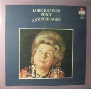 Lore Krainer - - Singt Antischlager