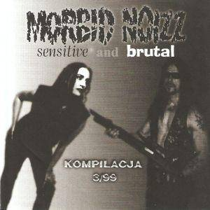 Cover - Lefay: Morbid Noizz Sensitive And Brutal Kompilacja 3/99