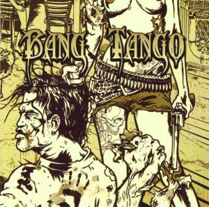 Cover - Bang Tango: Pistol Whipped In The Bible Belt