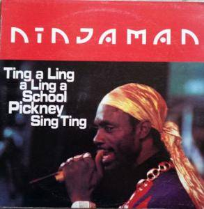 Cover - Ninjaman: Thing A Ling A Ling A School Pickney Sing Ting