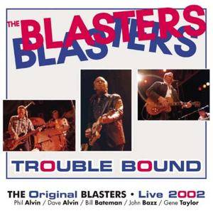 Cover - Blasters, The: Trouble Bound