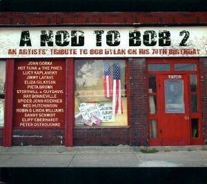 Cover - Pieta Brown: Nod To Bob 2: An Artists' Tribute To Bob Dylan On His 70th Birthday, A