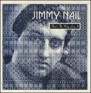 Cover - Jimmy Nail: That's The Way Love Is