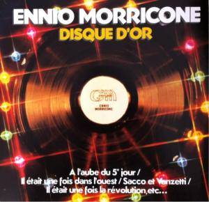 Cover - Ennio Morricone: Disque D'or