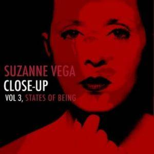 Cover - Suzanne Vega: Close-Up Vol. 3 - States Of Being