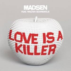 Madsen: Love Is A Killer - Cover