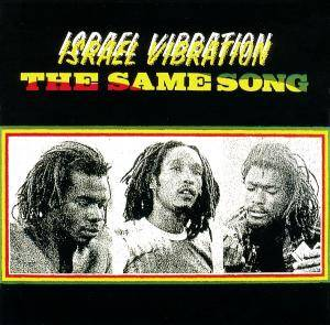 Israel Vibration: Same Song, The - Cover