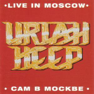 Uriah Heep: Live In Moscow - Cover