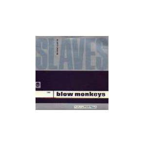 The Blow Monkeys Feat. Sylvia Tella: Slaves No More - Cover