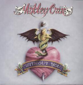 Mötley Crüe: Without You - Cover