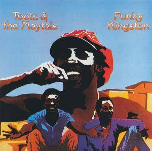 Toots & The Maytals: Funky Kingston - Cover