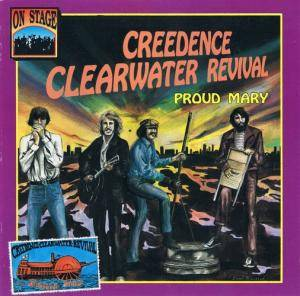 Cover - Creedence Clearwater Revival: Proud Mary