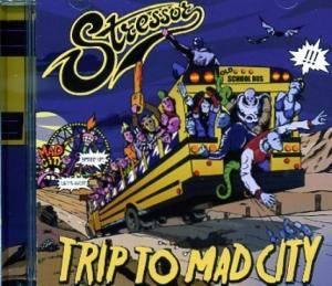 Stressor: Trip To Mad City - Cover