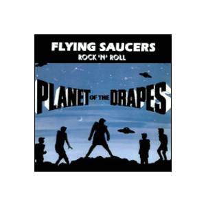 Flying Saucers: Planet Of The Drapes - Cover