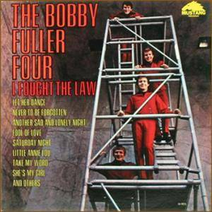 The Bobby Fuller Four: I Fought The Law - Cover
