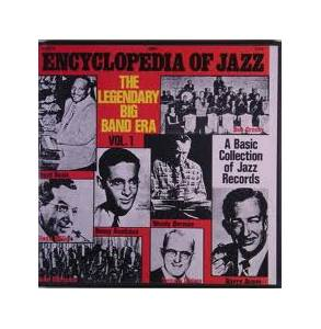 Encyclopedia Of Jazz Vol. 1 / The Legendary Big Band Era - Cover