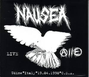 Cover - Nausea: Live Udine Italy 19.04.1990 C.S.A.