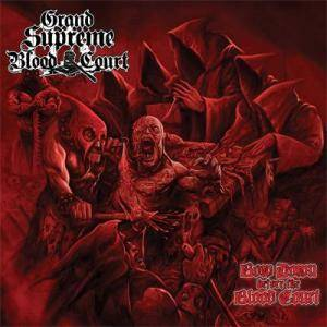 Grand Supreme Blood Court: Bow Down Before The Blood Court - Cover