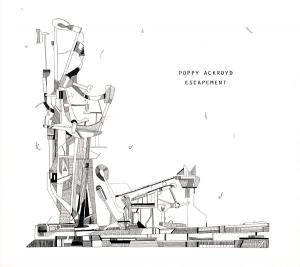 Poppy Ackroyd: Escapement - Cover