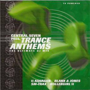 Cover - Central Seven: Central Seven Pres. Trance Anthems