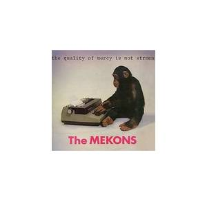Cover - Mekons, The: Quality Of Mercy Is Not Strnen, The
