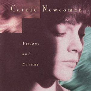 Cover - Carrie Newcomer: Visions And Dreams