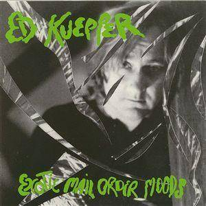 Cover - Ed Kuepper: Exotic Mail Order Moods