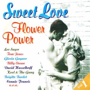Cover - David Hasselhoff & Catherine Hickland: Sweet Love & Flower Power Vol.1