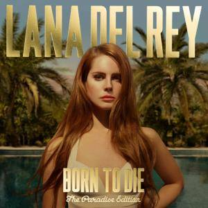 Lana Del Rey: Born To Die (The Paradise Edition) (2-CD) - Bild 1