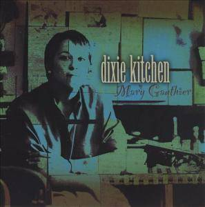 Cover - Mary Gauthier: Dixie Kitchen