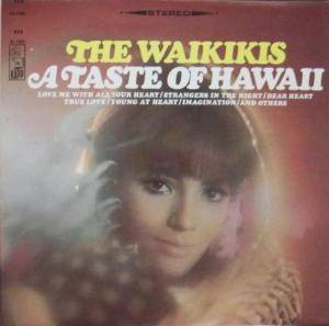 Cover - Waikikis, The: Taste Of Hawaii, A